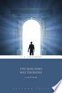 Download The Man Who Was Thursday: A Nightmare Book