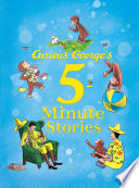 Curious George s 5 Minute Stories Book PDF
