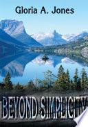 Beyond Simplicity