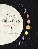 Lunar Abundance  Reflective Journal