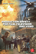 Production Safety for Film  Television and Video