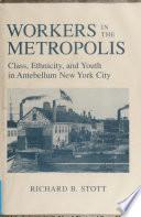 Workers in the Metropolis
