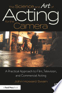 The Science and Art of Acting for the Camera