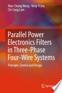 Parallel Power Electronics Filters in Three Phase Four Wire Systems