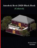 Autodesk Revit 2020 Black Book  Colored