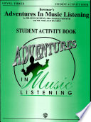 Bowmar s Adventures in Music Listening  Level 3