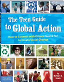 The Teen Guide to Global Action