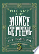 The Art of Money Getting Read Online