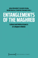Pdf Entanglements of the Maghreb Telecharger