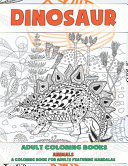 Adult Coloring Books   A Coloring Book for Adults Featuring Mandalas   Animals   Dinosaur