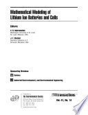Mathematical Modeling of Lithium Ion Batteries and Cells