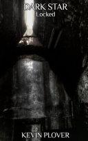 Locked (Dark Star Series Book 2)