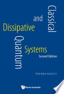 Classical And Quantum Dissipative Systems  Second Edition