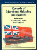 Records of Merchant Shipping and Seamen