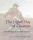 The Eighth Day of Creation