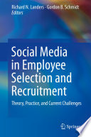"""Social Media in Employee Selection and Recruitment: Theory, Practice, and Current Challenges"" by Richard N. Landers, Gordon B. Schmidt"