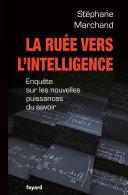 Pdf La Ruée vers l'intelligence Telecharger