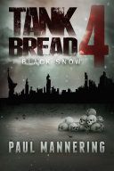 Tankbread 4: Black Snow