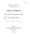 """Institut de France : Académie des sciences : tables générales des travaux contenus dans les """"Mémoires de l'Académie"""""""