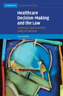 Healthcare Decision Making and the Law