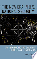 The New Era in U S  National Security