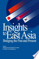 Insights to East Asia  Bridging the Past and Present  UM Press