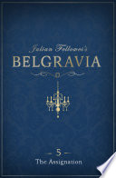 Julian Fellowes s Belgravia Episode 5