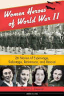 Women Heroes of World War II Book PDF