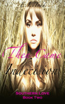 Then Came Indecision (Southern Love Series #2)