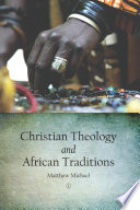 Christian Theology And African Traditions