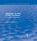 Thebes in the Fifth Century  Routledge Revivals