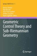 Geometric Control Theory and Sub Riemannian Geometry