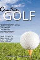 Centric Golf