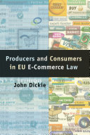 Producers and Consumers in EU E Commerce Law