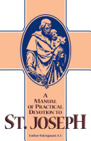 A Manual of Practical Devotion to St  Joseph