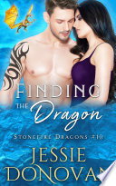 Finding the Dragon  Stonefire Dragons  10  Book