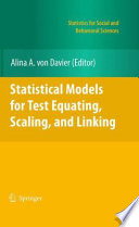 Statistical Models for Test Equating, Scaling, and Linking