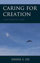 Caring for creation: hope in difficult times