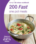 200 Fast One Pot Meals
