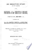 An Inductive Study  in Fifty Lessons  of the Founding of the Christian Church  Primitive Era  30 100 A D