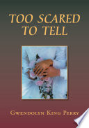 Too Scared to Tell Book