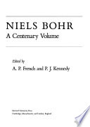 Niels Bohr  : A Centenary Volume