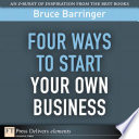 Four Ways to Start Your Own Business Book