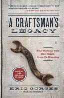 A Craftsman's Legacy