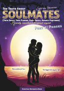 The Truth About Soulmates (Twin Souls, Twin Flames, Dual Souls, Karmic Partners) Part 1: Phases