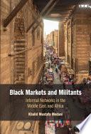 Black Markets and Militants Book