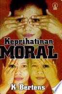 Keprihatinan Moral, Telaah atas Masalah Etika