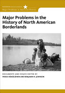 Major Problems in the History of North American Borderlands Book