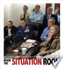 link to Inside the situation room : how a photograph showed America defeating Osama bin Laden in the TCC library catalog