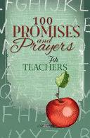 100 Promises And Prayers For Teachers